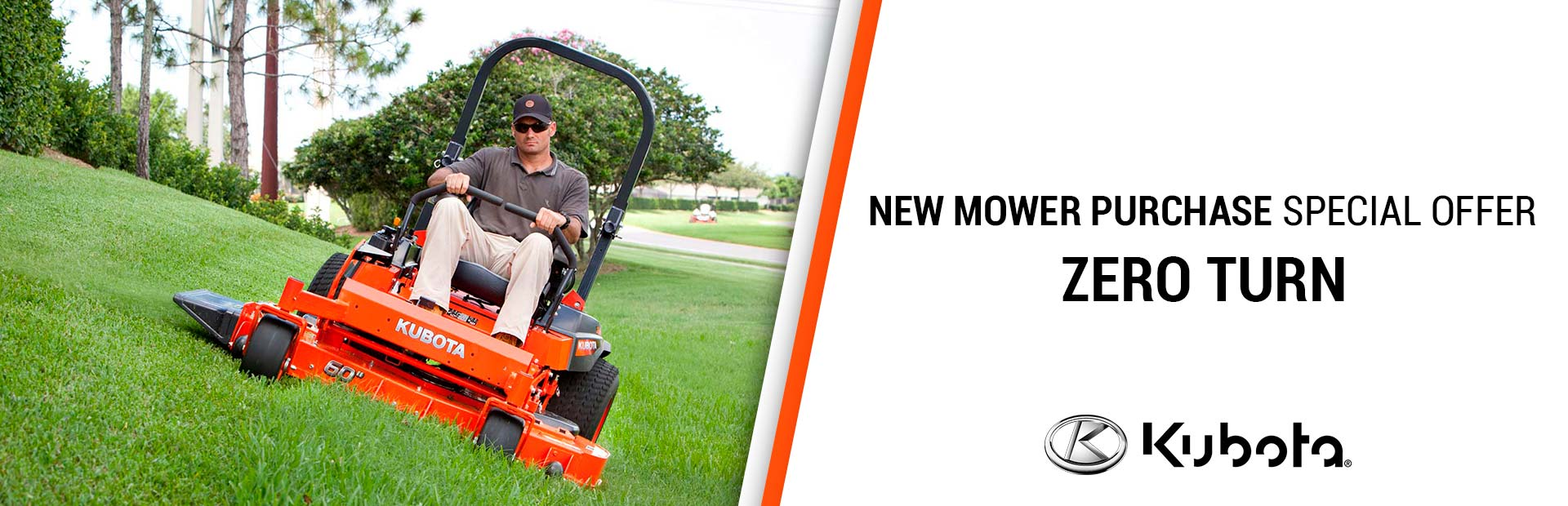 Kubota: NEW MOWER PURCHASE SPECIAL OFFERS-ZERO TURN